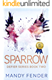 Sparrow: Defier Series Book Two