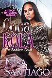 Coca Kola (The Baddest Chick) Part 2
