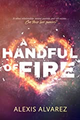 A Handful of Fire Kindle Edition