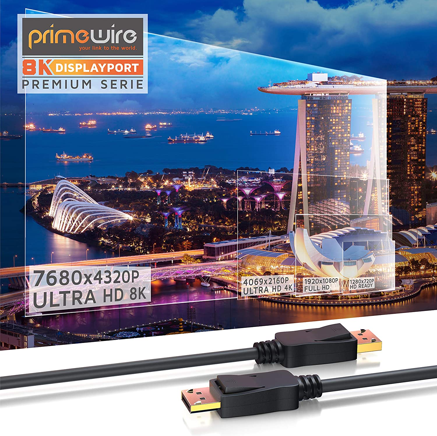 3840 x 2160 x 120 Hz DP 1.4 to DP 1.4-7680 x 4320 x 60 Hz HBR3 black DSC 1.2 Primewire 1920 x 1200 x 240 Hz Bandwidth up to 32,4 Gbit s HDR 10 8k DisplayPort Cable 2m