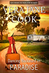 Dancing Backward in Paradise: Southern Fiction for Women Kindle Edition