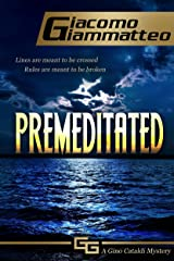 Premeditated (Redemption Book 4) Kindle Edition