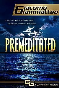 Premeditated (Redemption Book 4)