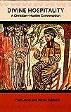 Divine Hospitality: A Christian-Muslim Conversation