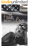 Faith, Hope, Love (Female Lovestories by Casey Stone 1) (German Edition)