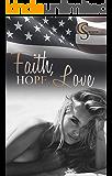 Faith, Hope, Love (Female Lovestories by Casey Stone 1)