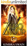Zero Hour (Stories of Frost and Fire Book 0)