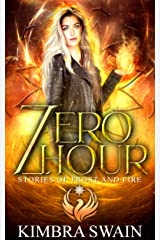 Zero Hour (Stories of Frost and Fire Book 0) Kindle Edition