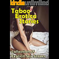 Taboo Erotica Stories : Collection of Explicit Sex Scenes