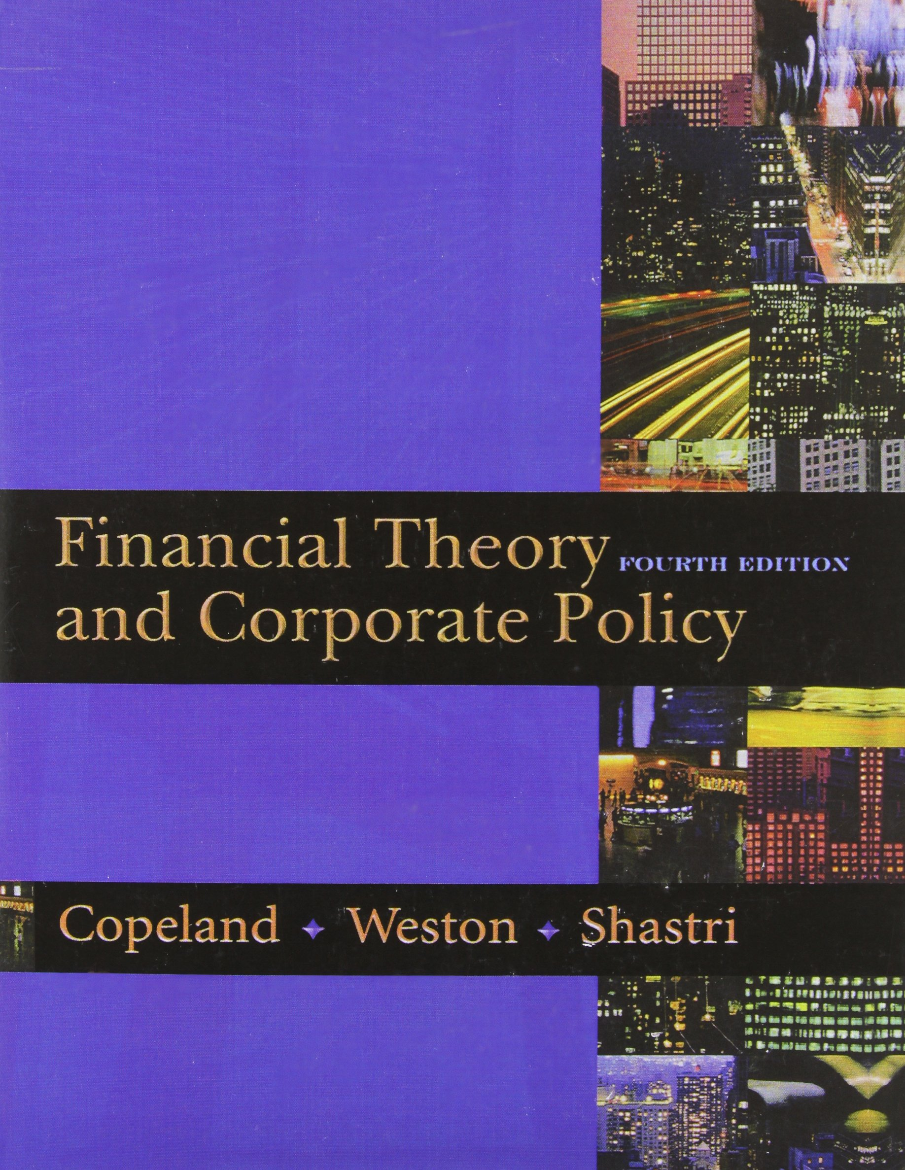 COPELAND: FIN THEORY CORP POLICY _c4 (4th Edition) by Pearson