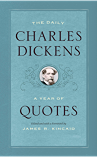 The Daily Charles Dickens: A Year of Quotes