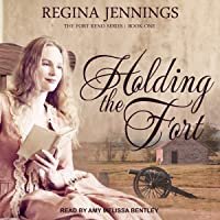 Holding the Fort: Fort Reno Series, Book 1
