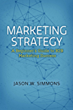 Marketing Strategy: A Beginner's Guide to B2B Marketing Success (English Edition)