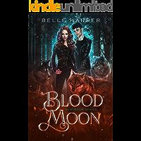 Blood Moon (New Moon Series Book 2)