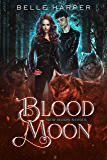 Blood Moon (New Moon Series Book 2)