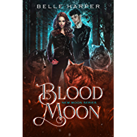 Blood Moon (New Moon Series Book 2) (English Edition)