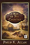 A Man of No Country (Alexander Clay Series Book 4) (English Edition)