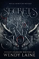 Secrets of Skin and Stone Kindle Edition