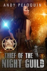 Thief of the Night Guild (Queen of Thieves Book 2) Kindle Edition