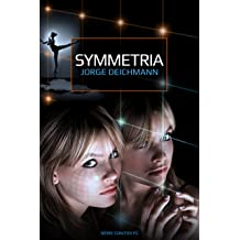 SYMMETRIA (Série Contos de Ficção Científica Livro 1) (Portuguese Edition) Jun 2, 2015