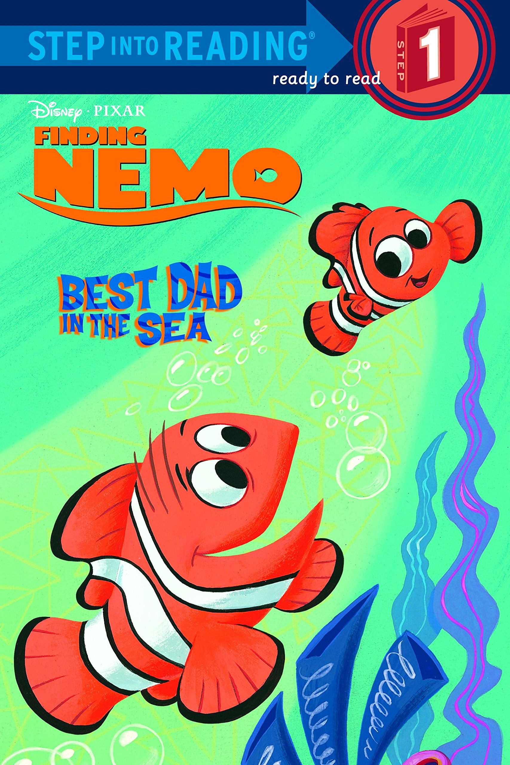 Best Dad in the Sea (Finding Nemo Step into Reading, Step 1) pdf