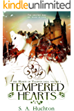 Tempered Hearts (Hearts of Valentia Book 1)