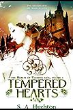 Tempered Hearts (Hearts of Valentia Book 1)