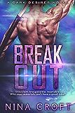 Break Out (Dark Desires)