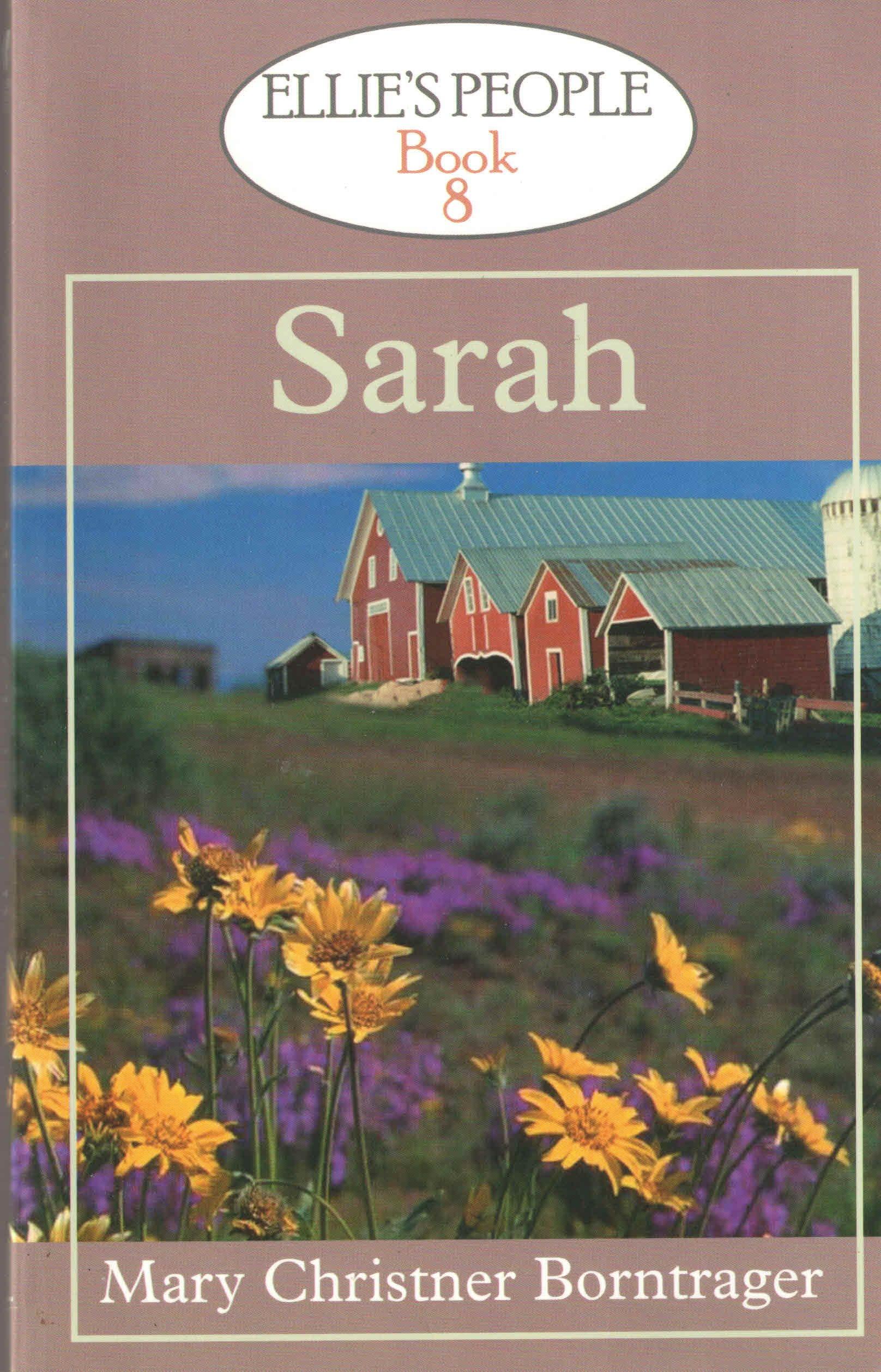 Read Online Sarah (Ellie's People, 8) ebook
