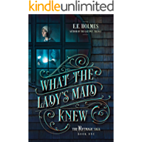 What the Lady's Maid Knew (The Riftmagic Saga Book 1) book cover
