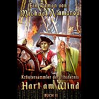 Hart am Wind (Kräutersammler der Finsternis Buch 2) LitRPG-Serie