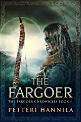 The Fargoer (The Fargoer Chronicles Book 1) Kindle Edition