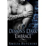 A Demon's Dark Embrace: An Elite Guards Novel (The Elite Guards)