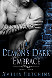 A Demon's Dark Embrace: An Elite Guards Novel (The Elite Guards)