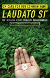 On Care for Our Common Home, Laudato Si': The Encyclical of Pope Francis on the Environment with Commentary by Sean McDonagh (Ecology & Justice)