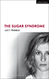 The Sugar Syndrome (Modern Plays)