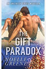 The Gift Paradox: An Unlikely Spies Novella Kindle Edition