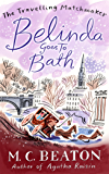 Belinda Goes to Bath (The Travelling Matchmaker Series Book 2)