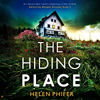 The Hiding Place: An Absolutely Heart-Stopping Crime Thriller (Detective Morgan Brookes, Book 3)