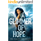 A Glimmer of Hope (The Avalon Chronicles Book 1)