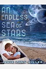 An Endless Sea of Stars Kindle Edition