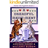 A Dreadful Meow-ment: Cozy Mystery (MEOW FOR MURDER Book 2)