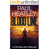 Blood Line (A Tom Rollins Thriller Book 1)