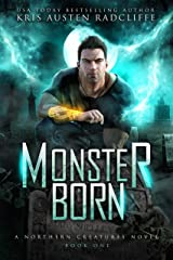 Monster Born (Northern Creatures Book 1) Kindle Edition