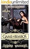 Game of Bimbos: Lady Vasna