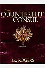 The Counterfeit Consul Kindle Edition