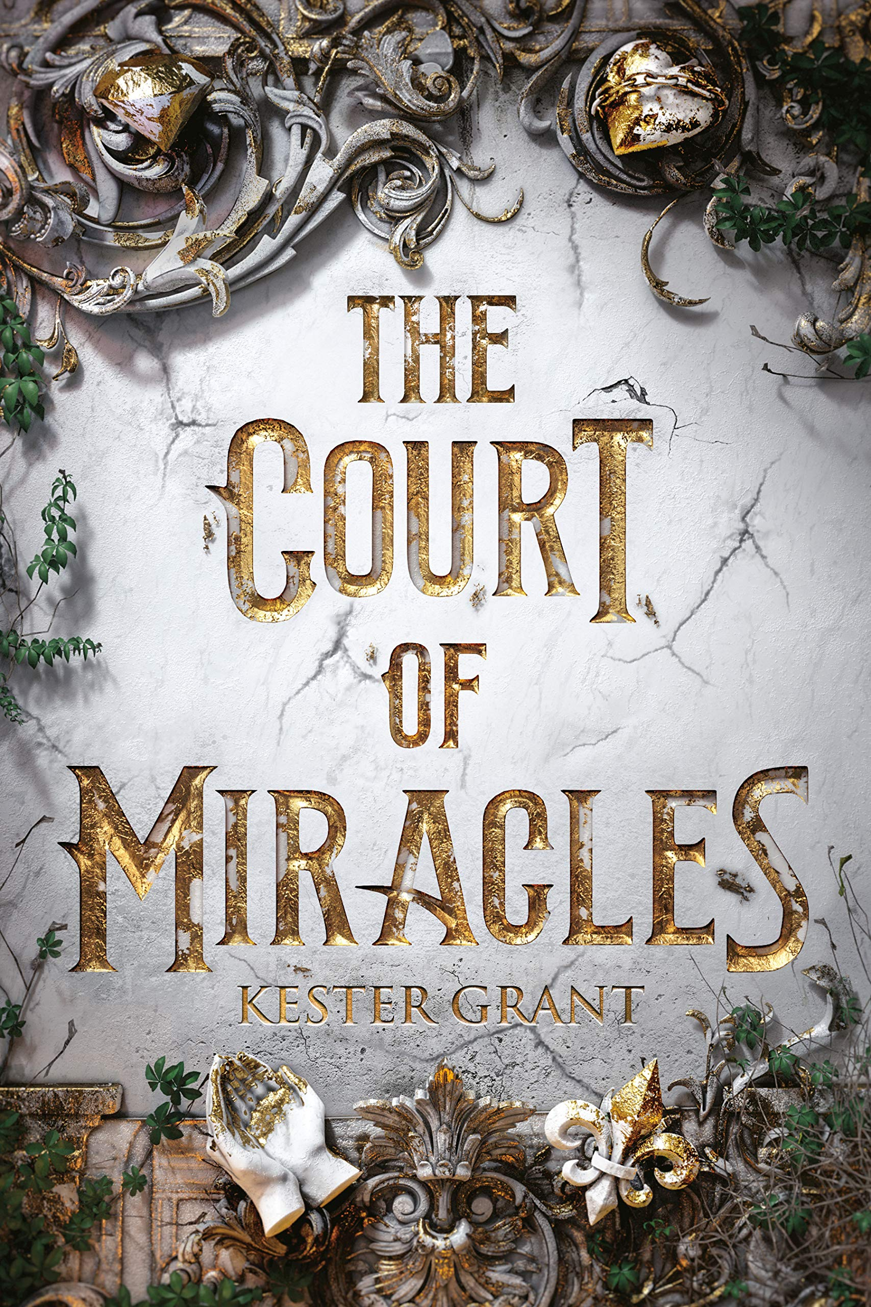 Amazon.com: The Court of Miracles (9781524772857): Grant, Kester ...