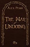 The War of Undoing