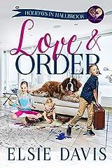 Love & Order (Holidays in Hallbrook Book 1) Kindle Edition