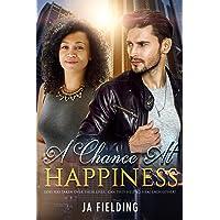 A Chance At Happiness (BWWM Romance Book 1)